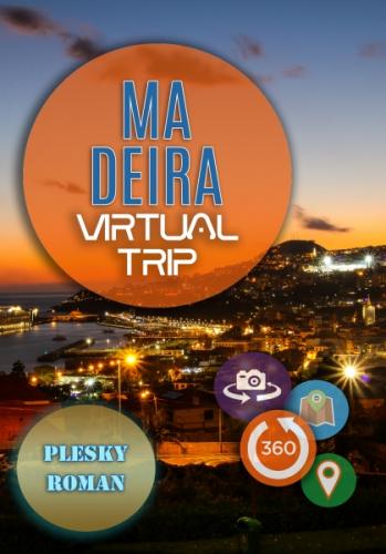 Madeira – Virtual Trip