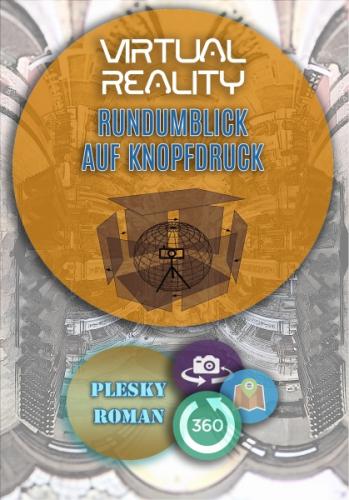 Virtual Reality – Rundumblick auf Kopfdruck