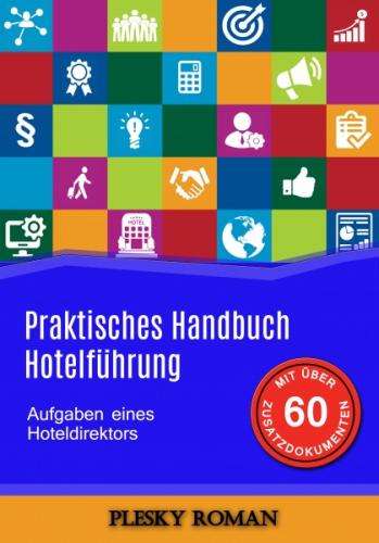 Praktisches Handbuch Hotelführung
