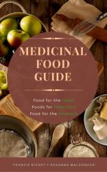 Medicinal Food Guide