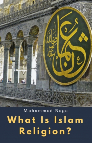 What Is Islam Religion?
