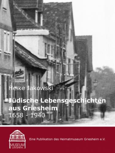 Jüdische Lebensgeschichten aus Griesheim