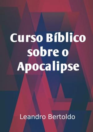 Curso Bíblico Sobre o Apocalipse