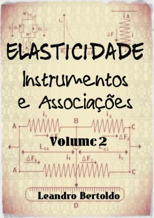 Elasticidade - Volume II - Instrumentos e Associações