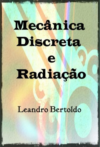 Mecânica Discreta e Radiação