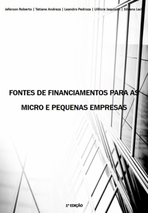FONTES DE FINANCIAMENTOS PARA AS MICRO E PEQUENAS EMPRESAS