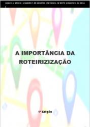 A IMPORTÂNCIA DA ROTEIRIZAÇÃO