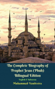 The Complete Biography of Prophet Jesus (Pbuh)