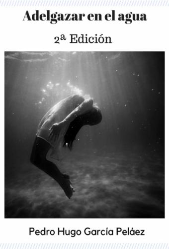 Adelgazar en el agua (2ª edición)