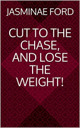 Cut to The Chase And Lose the Weight