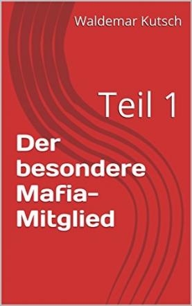 Der besondere Mafia-Mitglied