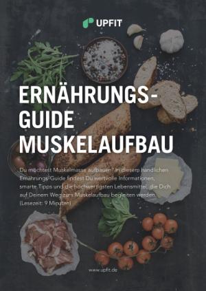 Upfit Ernährungs-Guide Muskelaufbau
