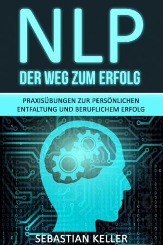 NLP - Der Weg zum Erfolg