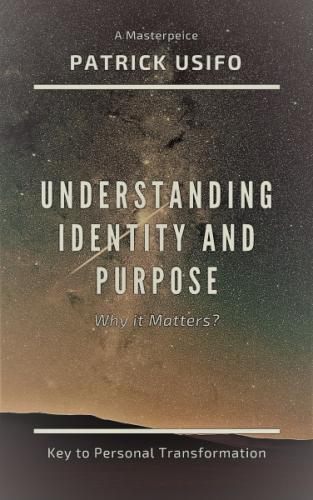 Understanding Identity and Purpose