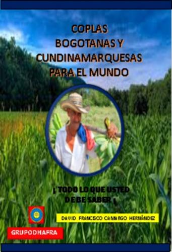COPLAS BOGOTANAS Y CUNDINAMARQUESAS PARA EL MUNDO