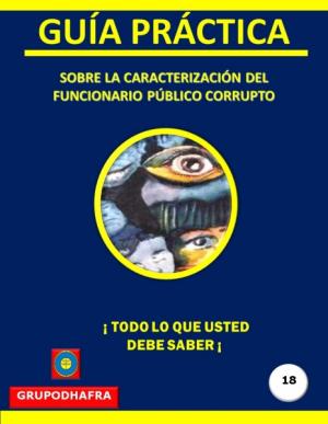 FUNCIONARIO PÚBLICO CORRUPTO