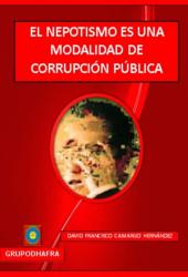 EL NEPOTISMO ES UNA MODALIDAD DE CORRUPCIÓN PÚBLICA