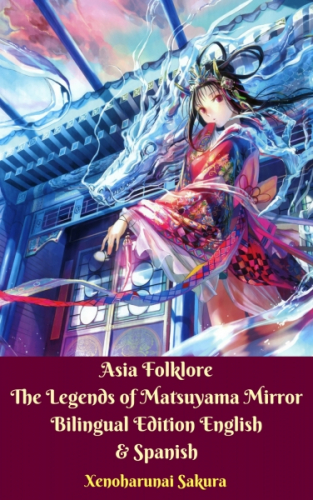 Asia Folklore The Legends of Matsuyama Mirror