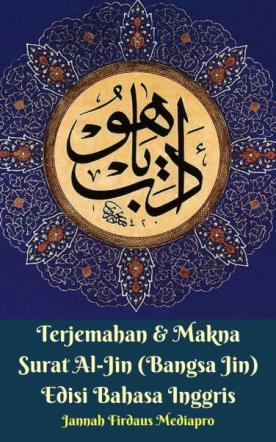 Terjemahan & Makna Surat Al-Jin Edisi Bahasa Inggris
