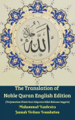 The Translation of Noble Quran English Edition