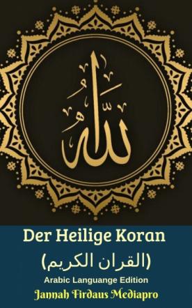 Der Heilige Koran - Arabic Languange Edition