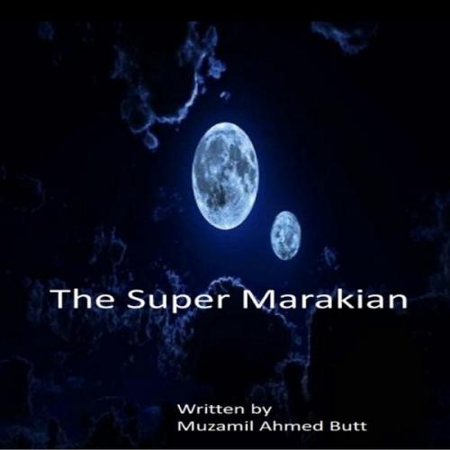 The Super Marakian