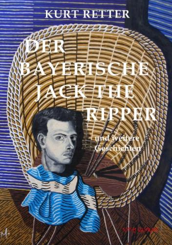 Der bayerische Jack the Ripper