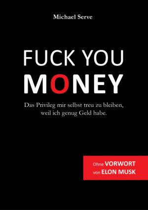 Das Fuck-You-Money Privileg