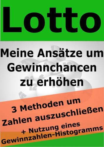 Lotto -Meine Ansätze um Gewinnchancen zu erhöhen