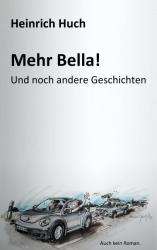 Mehr Bella!