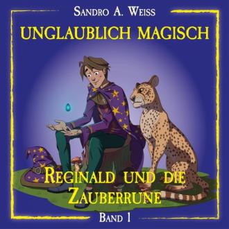 Unglaublich Magisch - Reginald und die Zauberrune