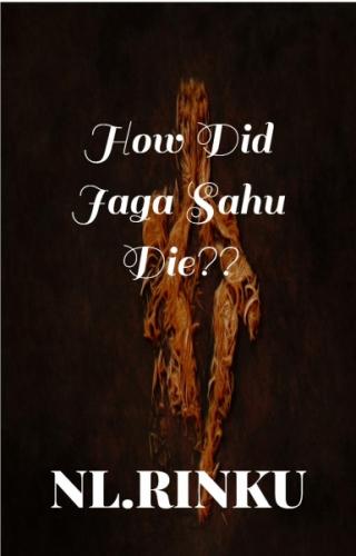 HOW DID JAGA SAHU DIE??