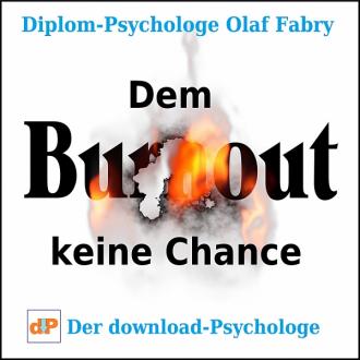 Dem Burnout keine Chance