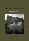 Four days with El Capitan