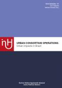 URBAN CONSORTIUM OPERATIONS: Urban impacts in Brazil