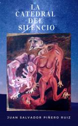 LA CATEDRAL DEL SILENCIO
