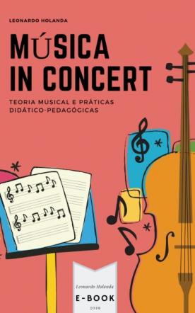 Música in Concert: teoria musical e práticas pedagógicas