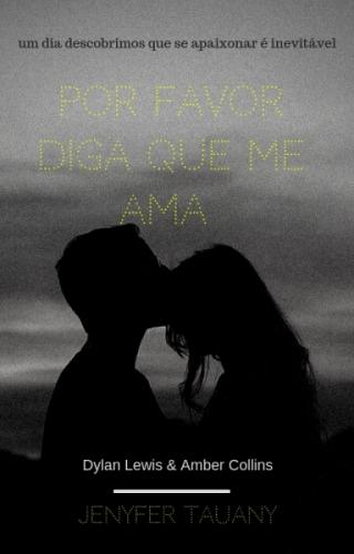 Por favor diga que me ama