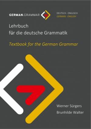 Lehrbuch für die deutsche Grammatik (Deutsch-Englisch)