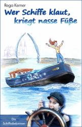 Wer Schiffe klaut, kriegt nasse Füße