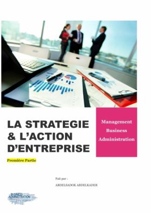 La Stratégie & l'Action d'Entreprise