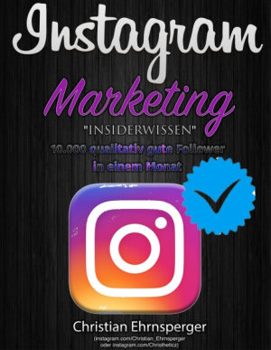 Instagram Marketing 'Insiderwissen'