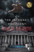 The Internet President