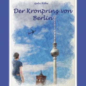 Der Kronprinz von Berlin