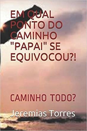 EM QUAL PONTO DO CAMINHO...