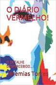 O DIÃRIO VERMELHO!