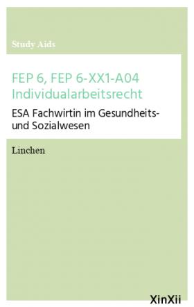 FEP 6, FEP 6-XX1-A04 Individualarbeitsrecht