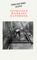 Oppressed Workers Handbook