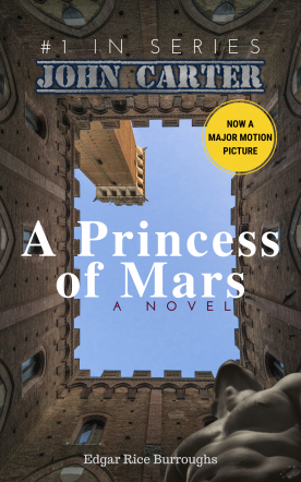 John Carter 1 : A Princess of Mars (Annotated)