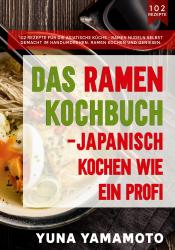 Das Ramen Kochbuch